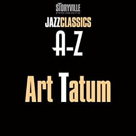 ♪Storyville Presents The A-Z Jazz Encyclopedia-T/Art Tatum | 形式: MP3 ダウンロード