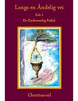 En guddommelig fødsel (Langs en åndelig vei)