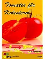 Tomater för Kolesterol