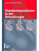 Standardoperationen in Der Herzchirurgie