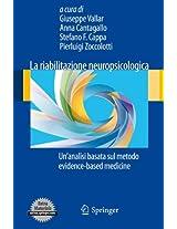 La riabilitazione neuropsicologica: Un'analisi basata sul metodo evidence-based medicine