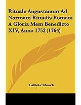 Rituale Augustanum Ad Normam Ritualis Romani A Gloria Mem Benedicto XIV, Anno 1752 (1764)