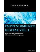 Emprendimiento digital, Volumen No.1: Una guía para crear tu propio sitio web sin saber programar. (Spanish Edition)