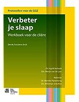 Verbeter je slaap: Werkboek voor de client (Protocollen voor de GGZ)