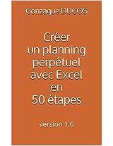 Créer un planning perpétuel avec Excel en 50 étapes