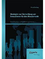 Strategien Zur Vermarktung Von Innovationen Fur Den Massenmarkt: Best Practice- Und Literaturrecherche