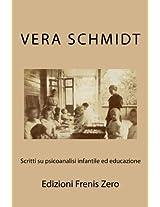 Scritti su psicoanalisi infantile ed educazione: Edizioni Frenis Zero: Volume 5 (Biografie dell'Inconscio)