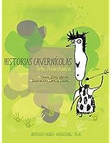 Historias Cavernícolas: Arte Prehistórico (Artistas en Acción)