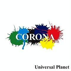 【クリックで詳細表示】CORONA : Universal Planet - 音楽