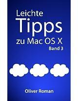 Leichte Tipps zu Mac OS X: Band 3 (German Edition)