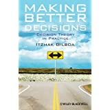 Making Better Decisions: Decision Theory in PracticeItzhak Gilboa�ɂ��