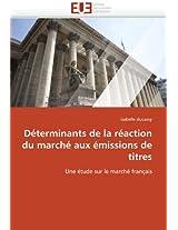 Determinants de La Reaction Du Marche Aux Emissions de Titres (Omn.Univ.Europ.)