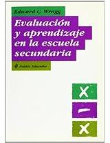 Evaluacion y aprendizaje en la escuela secundaria / Assessment and Learning in Secondary School