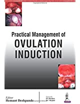 Practical Management Of Ovulation Induction