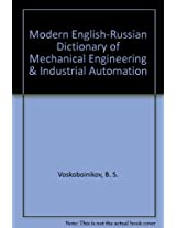 Modern English-Russian Dictionary of Mechanical Engineering & Industrial Automation
