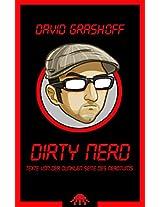 Dirty Nerd: Texte von der dunklen Seite des Nerdtums (German Edition)