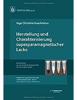 Herstellung Und Charakterisierung Superparamagnetischer Lacke