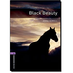 Oxford Bookworms Library: Black Beauty - Level 4 (Oxford Bookworms ELT)