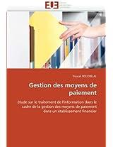 Gestion Des Moyens de Paiement (Omn.Univ.Europ.)