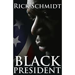 Black President: An Historical Novel