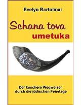 Schana tova umetuka (Der koschere Wegweiser durch die jüdischen Feiertage)