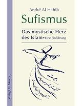 Sufismus: Das mystische Herz des Islam (German Edition)