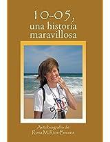 10-05, Una Historia Maravillosa