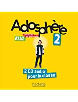 Adosphere: Niveau 2 CD Audio Classe (X2)