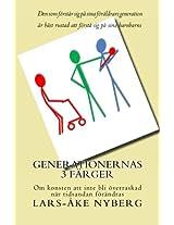 Generationernas 3 farger