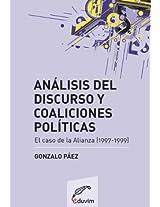 Análisis del discurso y coaliciones políticas. El caso de la Alianza (1997-1999) (Primeros Pasos)