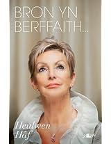 Bron yn Berffaith (Welsh Edition)