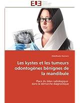Les Kystes Et Les Tumeurs Odontogenes Benignes de La Mandibule (Omn.Univ.Europ.)