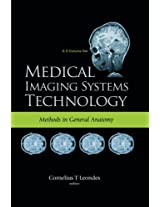 Medical Imaging Systems Technology - Volume 3: Methods In General Anatomy