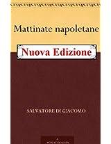 *nuova edizione* Mattinate napoletane ( Annotated) (Italian Edition)