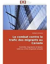 Le Combat Contre Le Trafic Des Migrants Au Canada (Omn.Univ.Europ.)