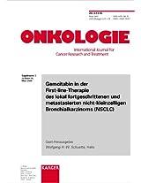 Gemcitabin in Der First-line-therapie Des Lokal Fortgeschrittenen Und Metastasierten Nicht-kleinzelligen Bronchialkarzinoms Nsclc: Ergebnisubersicht Randomisierter Phase-III-Studien