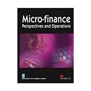 Micro-Finance: Perspectives and Operations