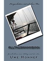 Alltagswahnsinn: Geschichten vom Alltag und der See (German Edition)