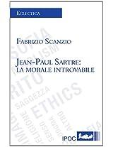 Jean-Paul Sartre: La Morale Introvabile