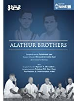 Alathur Brothers - T. Chowdiah, Palghat T. S. Mani Iyer, D. Swaminatha Pillai