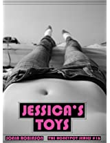 Jessica's Toys (Sex Toy Obsession Erotica) (The Honeypot Series Book 16)