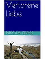 Verlorene Liebe (German Edition)