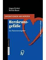Herzkranzgefässe: Ein Patientenratgeber (Operationen am Herzen)