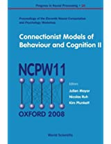 Connectionist Models Of Behaviour And Cognition Ii - Proceedings Of The 11Th Neural Computation And Psychology Workshop