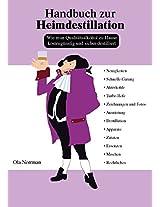 Handbuch zur Heimdestillation (German Edition)