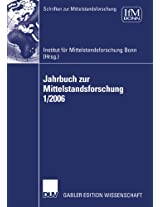 Jahrbuch zur Mittelstandsforschung 1/2006 (Schriften zur Mittelstandsforschung)