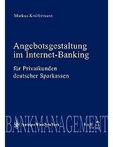 Angebotsgestaltung Im Internet-Banking Fur Privatkunden Deutscher Sparkassen (Diskussionsreihe Bank & Borse)