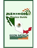 MEXIKON - Mexico Guide