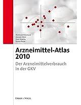 Arzneimittel-Atlas 2010: Der Arzneimittelverbrauch in der GKV