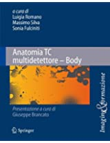 Anatomia TC multidetettore - Body (Imaging & Formazione)